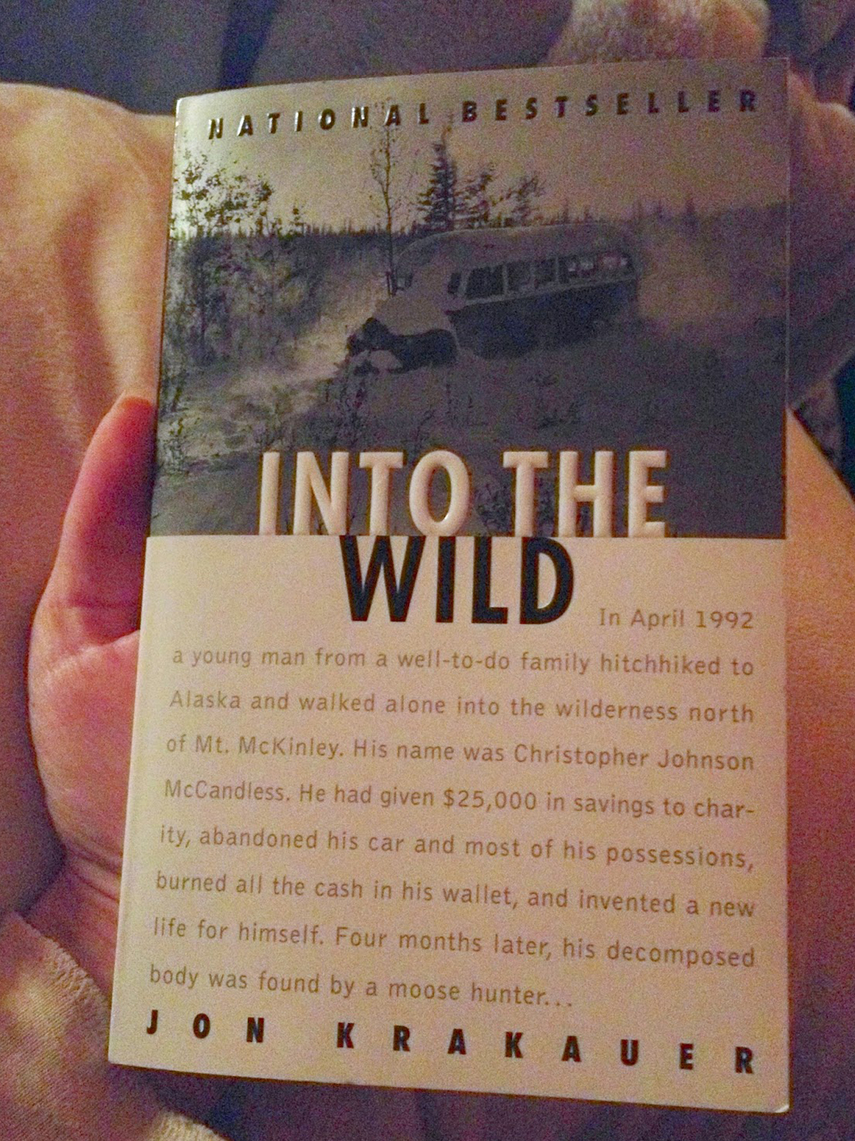 an obligation to family in into the wild by jon krakauer A summary of chapters 12 - 13 in jon krakauer's into the wild learn exactly what happened in this chapter, scene, or section of into the wild and what it means.